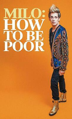 How to Be Poor (Paperback, 2019) by Milo Yiannopoulos