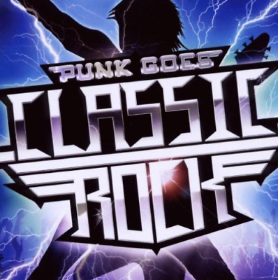 Various Artists-Punk Goes Classic Rock (UK IMPORT) CD NEW
