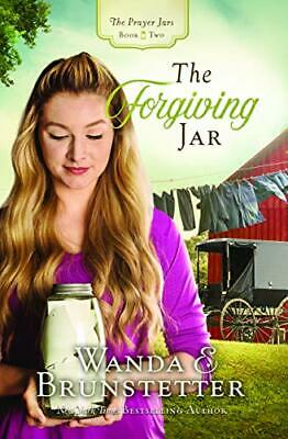 The Forgiving Jar (The Prayer Jars) by Brunstetter Wanda E.