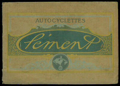 RARE Catalogue AUTOCYCLETTES CLEMENT 1914 Ancetre Motocyclette Brochure ORIGINAL