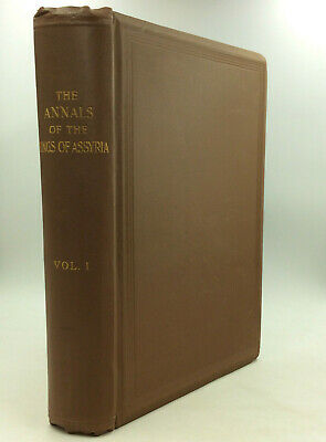 ANNALS OF THE KINGS OF ASSYRIA by E.A. Wallis Budge and L.W. King, eds. - 1902 -