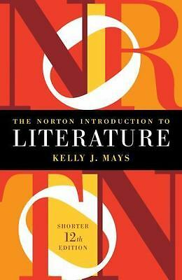 The Norton Introduction to Literature by Kelly J. Mays (2015, Paperback)