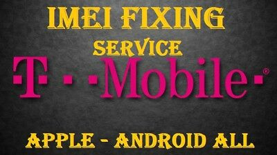 T-Mobile Imei Fixing Service  iPhone Samsung Apple All Generic Instant - 30 Min.