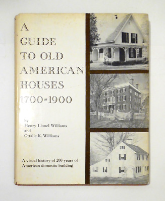 OLD AMERICAN HOUSES 1700-1900 illus history architecture styles plans photos OOP
