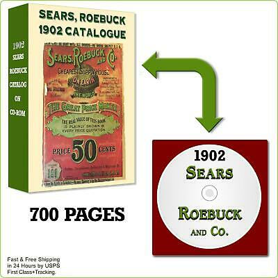 SEARS, ROEBUCK 1902 Catalogue Catalog Antique Old Vintage Reproduction on CD-ROM