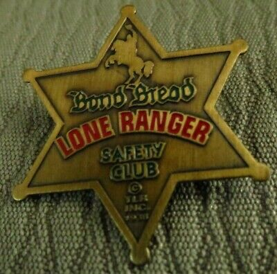 The Lone Ranger Bond Bread Safety Club Metal Badge 1950's Very Nice