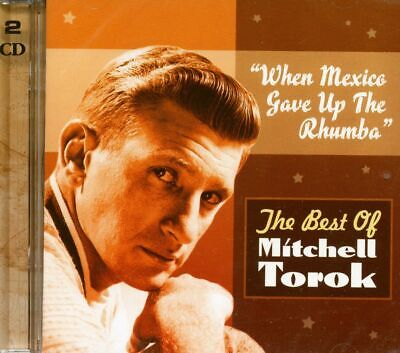 TOROK, Mitchell - When Mexico Gave Up The Rhumba - Best (2-CD) - Rock & Roll