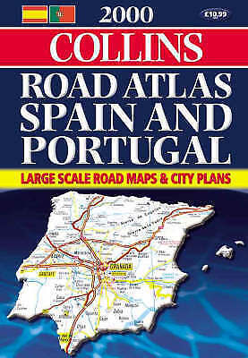 , 2000 Collins Road Atlas Spain and Portugal, Spiral-bound, Very Good Book