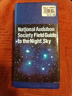 National Audubon Society® Field Guide to the Night Sky