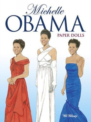 Tierney Tom-Paper Doll-Michelle Obama Pape BOOK NEUF