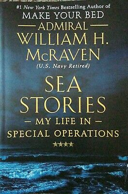 Sea Stories: My Life in Special... by William H. McRaven ARC Paperback 5/21/19
