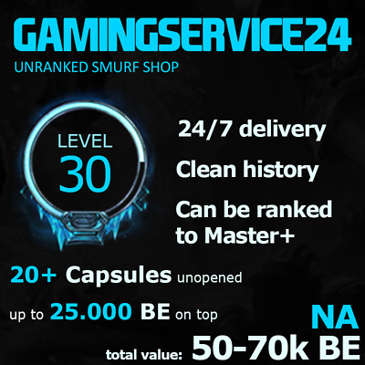 NA League of Legends Account Smurf LoL Level 30 unranked 25 Capsules 25k+ BE