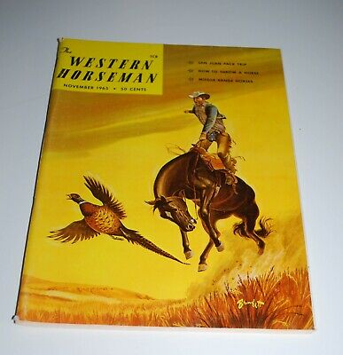 November 1965 WESTERN HORSEMAN Mag —Artist James Bramlett Pheasant Country Cover