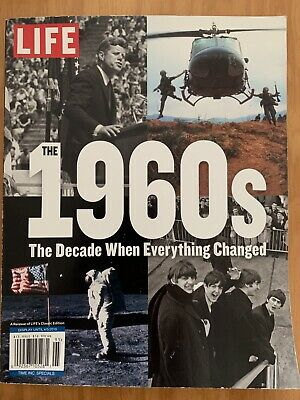 LIFE Magazine 2019 The 1960's The Decade When Everything Changed, SpecialEdition