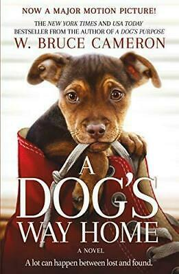 A Dog's Way Home: The Heartwarming Story by W. Bruce Cameron (Paperback, 2019)