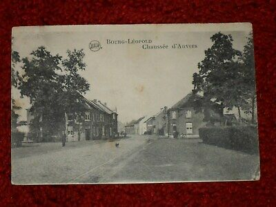 Bourg-Leopold. Chaussee D'anvers