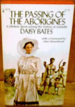 The Passing of the Aborigines A Lifetime Spent Among the Natives of Au-ExLibrary