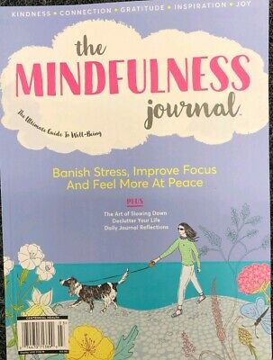 THE MINDFULNESS JOURNAL SPECIAL JULY 2019 exercise wellness time science breath