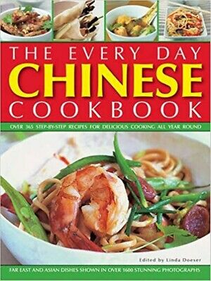 THE EVERY DAY CHINESE COOKBOOK - 365 Recipes - Far East & Asian Dishes