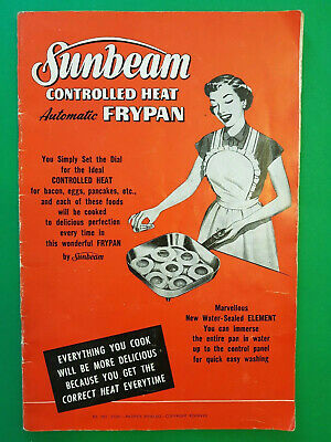 Sunbeam Controlled Heat Automatic Frypan - Usage Guide & Recipes -1950's Vintage