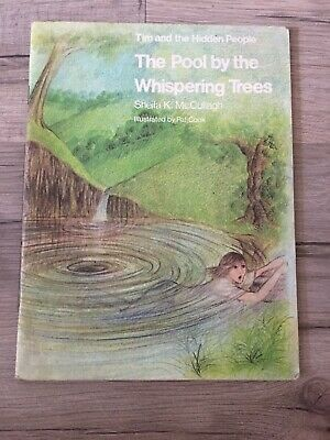 The Pool By The Whispering Trees Book- Tim And The Hidden People- Good Condition