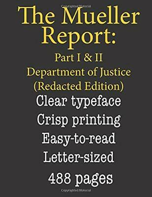 The Mueller Report: Part I and II Paperback – 2019 by Department of Justice