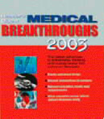 """""""AS NEW"""" , Medical Breakthroughs 2003: The Year's Most Important Health Developm"""