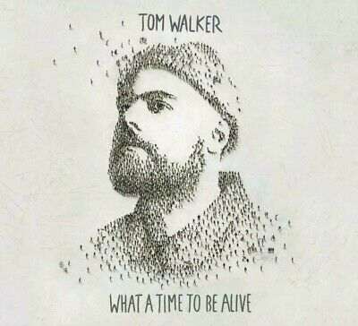 Tom Walker What A Time To Be Alive CD  brand new sealed FREE POSTAGE (UK SELLER)