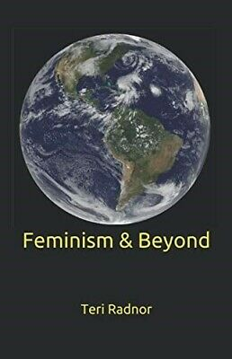 FEMINISM & BEYOND-  Signed  New Copy