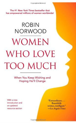 Norwood, Robin-Women Who Love Too Much (US IMPORT) BOOK NEW