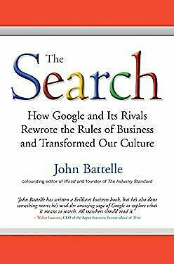 Search : The Inside Story of How Google and Its Ri