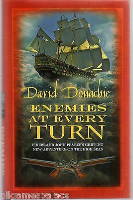 David Donachie 08 Pearce Enemies at Every Turn 2011 (A&B 2011 1st 1 Signed)