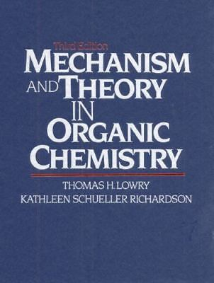 Mechanism and Theory in Organic Chemistry [3rd Edition]