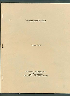 ECOLOGIC MEDICAL MANUAL by WILLIAM H. PHILPOTT- MARCH 1975- PSYCHIATRY