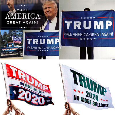 Donald Trump 2020 MAGA No More Bullshit Big Banners Flags Trump Support Supplies