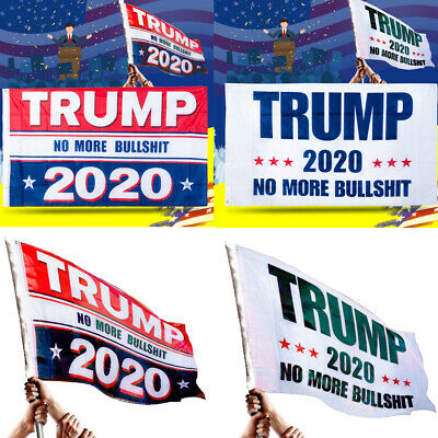 1PC Donald Trump 2020 MAGA No More Bullshit Big Banners Flags Support Supplies