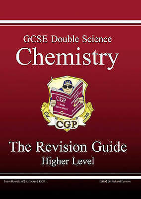 """""""AS NEW"""" Parsons, Richard, GCSE Double Science, Chemistry Revision Guide - Highe"""