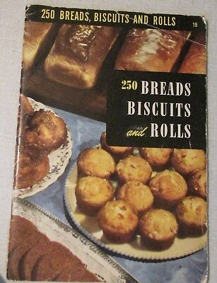 250 Breads Biscuits and Rolls Culinary Arts Vintage Cookbook Recipes 1950