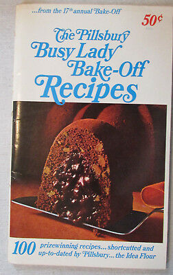 The Pillsbury Busy Lady Bake-Off Recipes From Pillsbury's 17th Annual Bake-Off