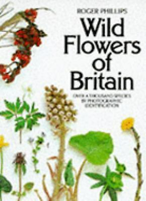 Wild Flowers of Britain : Over a Thousand Species