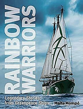 Rainbow Warriors : Legendary Stories from Greenpea