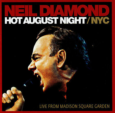 //  Neil Diamond / Hot August Night - Live From Madison Square Garden - 2 Cd Set