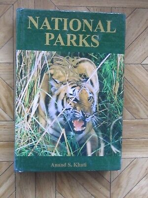 National parks of India by A.S.Khati
