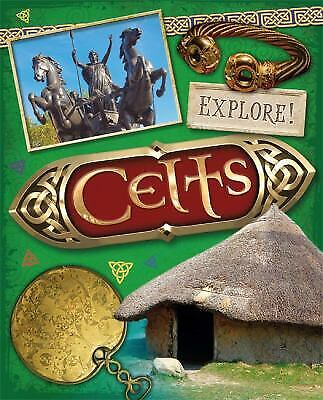 Explore History : Celts by Newland, Sonya-ExLibrary