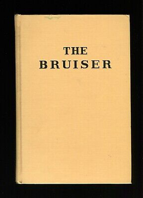THE BRUISER - Jim Tully -  Greenberg 1st edition book 1936 SIGNED COPY