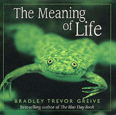 """AS NEW"" Greive, Bradley Trevor, The Meaning of Life, Hardcover Book"