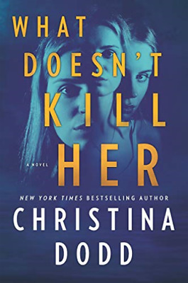 Dodd Christina-What Doesn`T Kill Her (US IMPORT) BOOK NEW