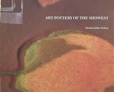 American Arts Crafts Art Pottery Midwest Makers - UND TECO Clewell Etc. / Book
