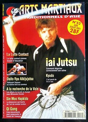 Arts Martiaux Traditionnels n°52; Iai Jutsu/ La lutte Contact/ Qi Gong/ Sin Moo