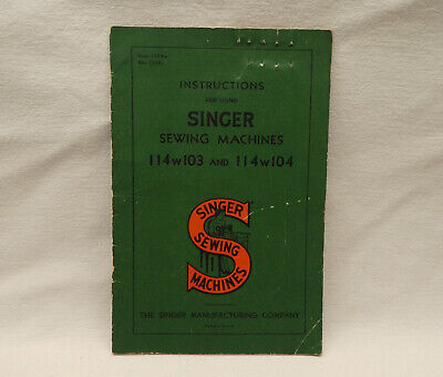 COPY Vtg Singer 114w103 Industrial Embroidering Sewing Machine Instructions Book
